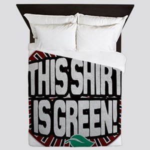 this_shirt_green_1 Queen Duvet
