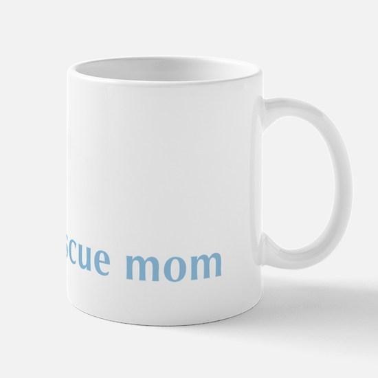 rescuemom_ltblue Mug