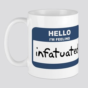 Feeling infatuated Mug