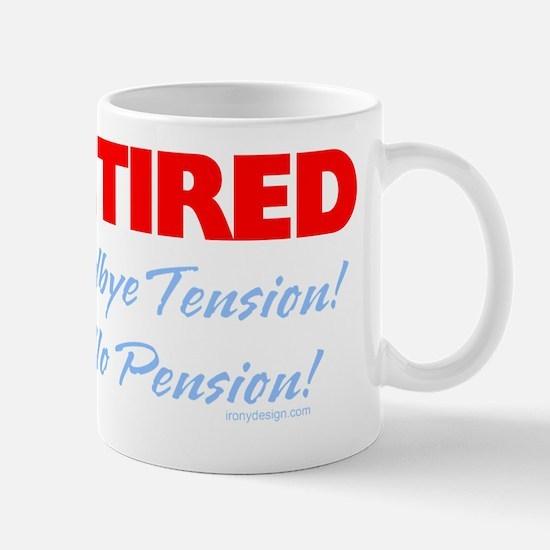 retiredgoodbyetensionSHIRTDARK Mug