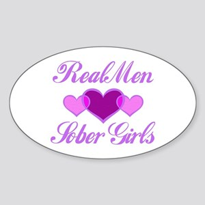 Real Men Love Sober Girls Oval Sticker