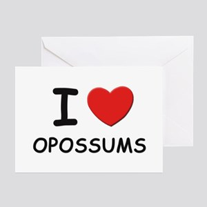 I love opossums Greeting Cards (Pk of 10)