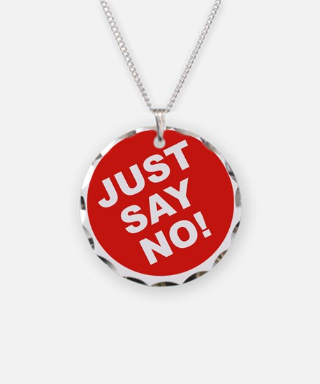 JUST-SAY-NO Necklace