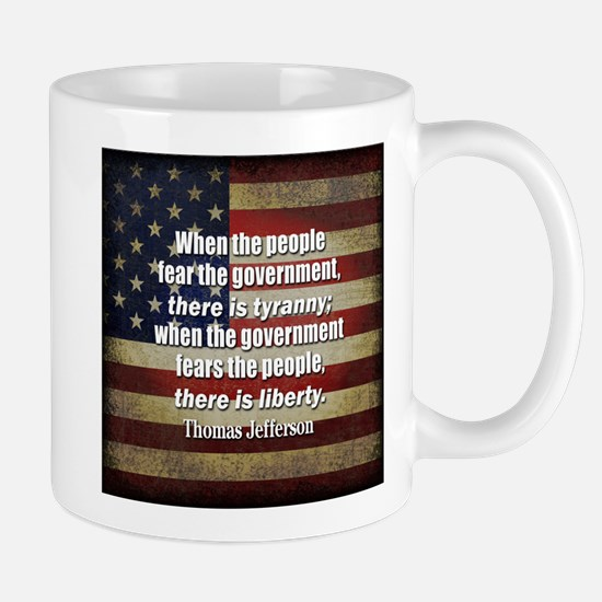 Jefferson Quote Liberty Mugs