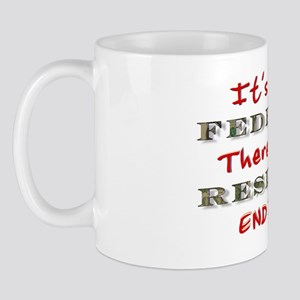 3-FEDERAL RESERVE-ITS NOT THERE IS NO E Mug