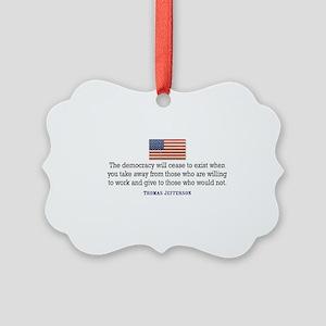 Quote Democracy Picture Ornament