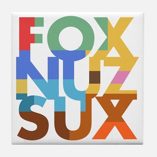 Fox_Nuz_Sux_2 Tile Coaster