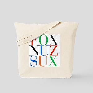 Fox_Nuz_Sux_1 Tote Bag