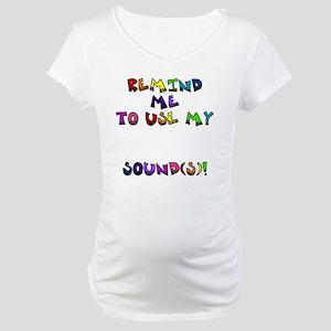 reminder4 Maternity T-Shirt