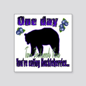 """One day eating huckleberrie Square Sticker 3"""" x 3"""""""