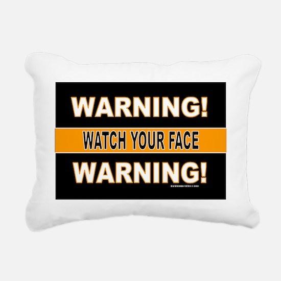 4-Watch your face sticke Rectangular Canvas Pillow