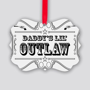 DADDY OUTLAW SIGN Picture Ornament
