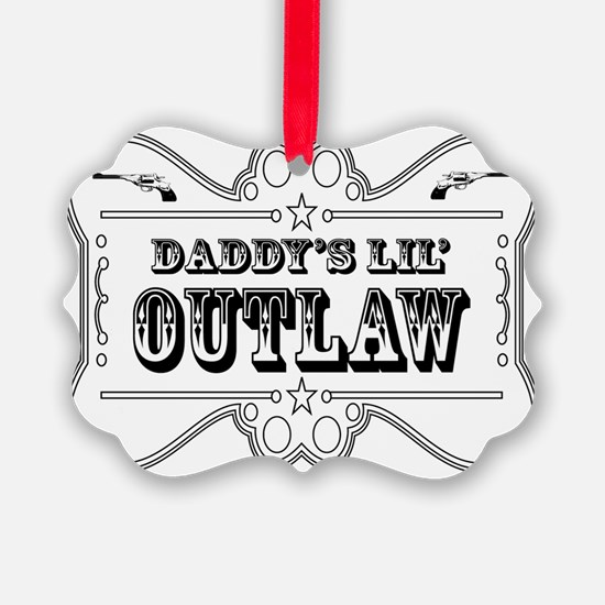 DADDY OUTLAW SIGN Ornament