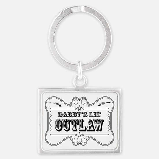 DADDY OUTLAW SIGN Landscape Keychain