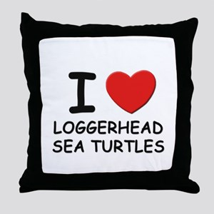 I love loggerhead sea turtles Throw Pillow