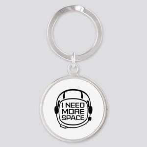 I Need More Space Round Keychain