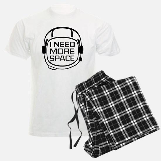 I Need More Space Pajamas