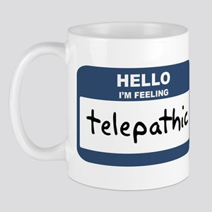Feeling telepathic Mug