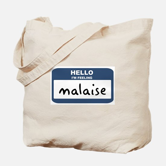 Feeling malaise Tote Bag