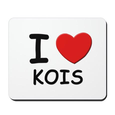 I love kois Mousepad