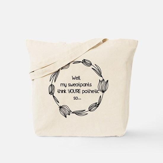 sweatpants Tote Bag
