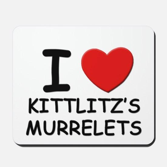 I love kittlitz's murrelets Mousepad