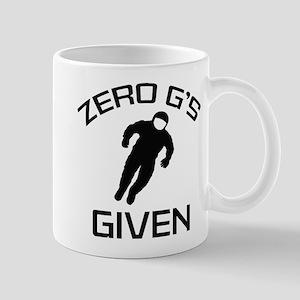 Zero G's Given Mug