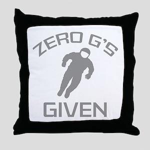 Zero G's Given Throw Pillow