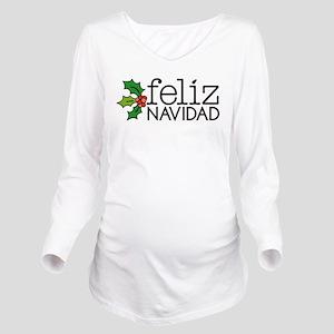 Feliz Navidad Long Sleeve Maternity T-Shirt