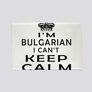 I Am Bulgarian I Can Not Keep Calm Rectangle Magne