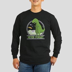 Never Forget Dinosaur Long Sleeve T-Shirt