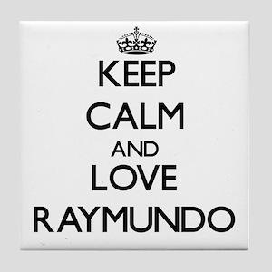 Keep Calm and Love Raymundo Tile Coaster