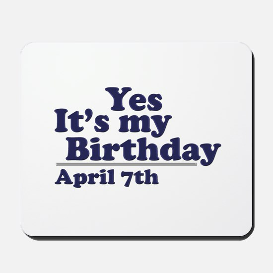 April 7 Birthday Mousepad