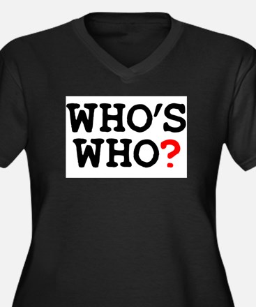WHOS WHO Plus Size T-Shirt