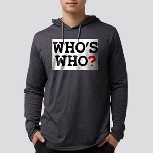 WHOS WHO Long Sleeve T-Shirt