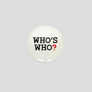 WHOS WHO Mini Button