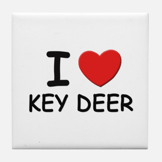 I love key deer Tile Coaster