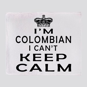 I Am Colombian I Can Not Keep Calm Throw Blanket