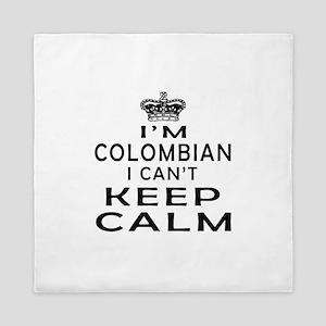 I Am Colombian I Can Not Keep Calm Queen Duvet
