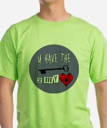 You Have the Key to my Heart T-Shirt