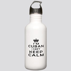 I Am Cuban I Can Not Keep Calm Stainless Water Bot