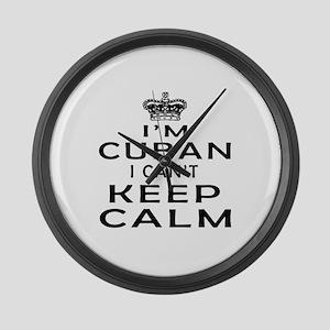 I Am Cuban I Can Not Keep Calm Large Wall Clock