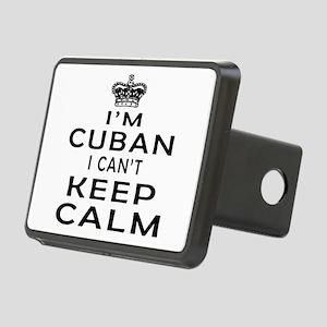 I Am Cuban I Can Not Keep Calm Rectangular Hitch C