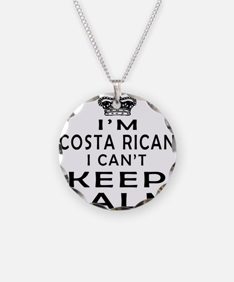 I Am Costa Rican I Can Not Keep Calm Necklace