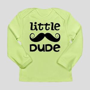 Mustache Little Dude Long Sleeve Infant T-Shirt