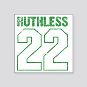 """Ruthless22 Square Sticker 3"""" x 3"""""""
