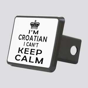 I Am Croatian I Can Not Keep Calm Rectangular Hitc