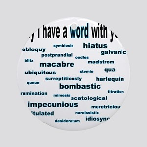 words words words cyan2 Round Ornament