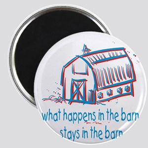 What happens in the barn Magnet
