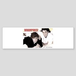 WHAMPIRES! Bumper Sticker